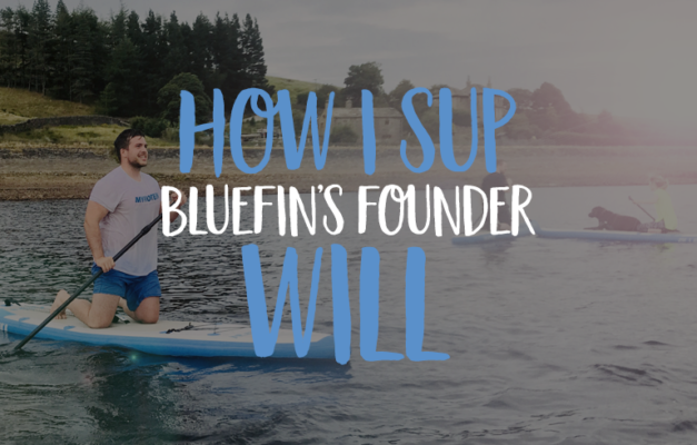 bluefin SUP with Will the founder