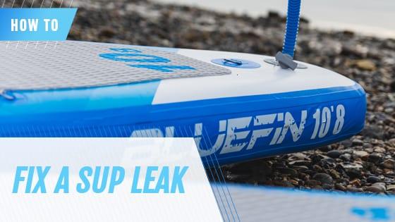how to fix a sup leak, How to Fix a SUP Leak