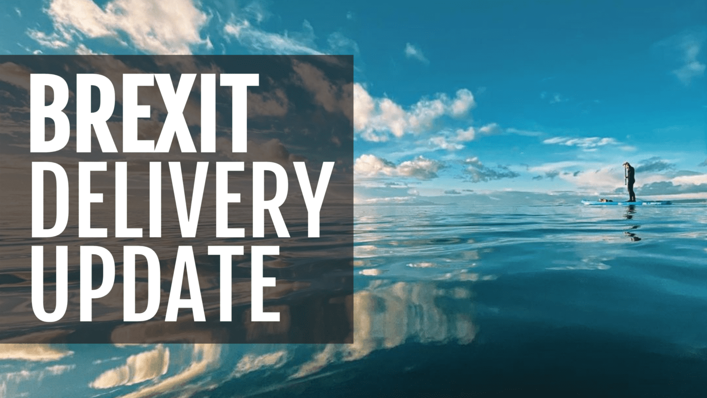 bluefin sup Brexit Delivery Update